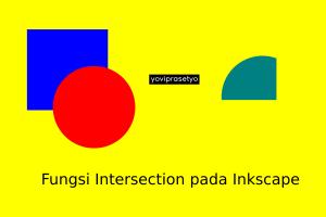 Fungsi Intersection pada Inkscape